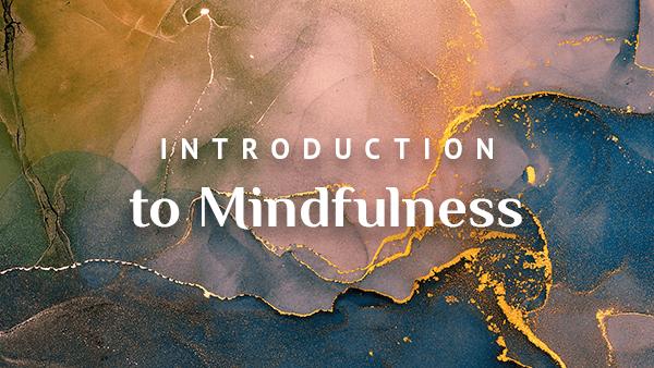 Intro to Mindfulness 16 9