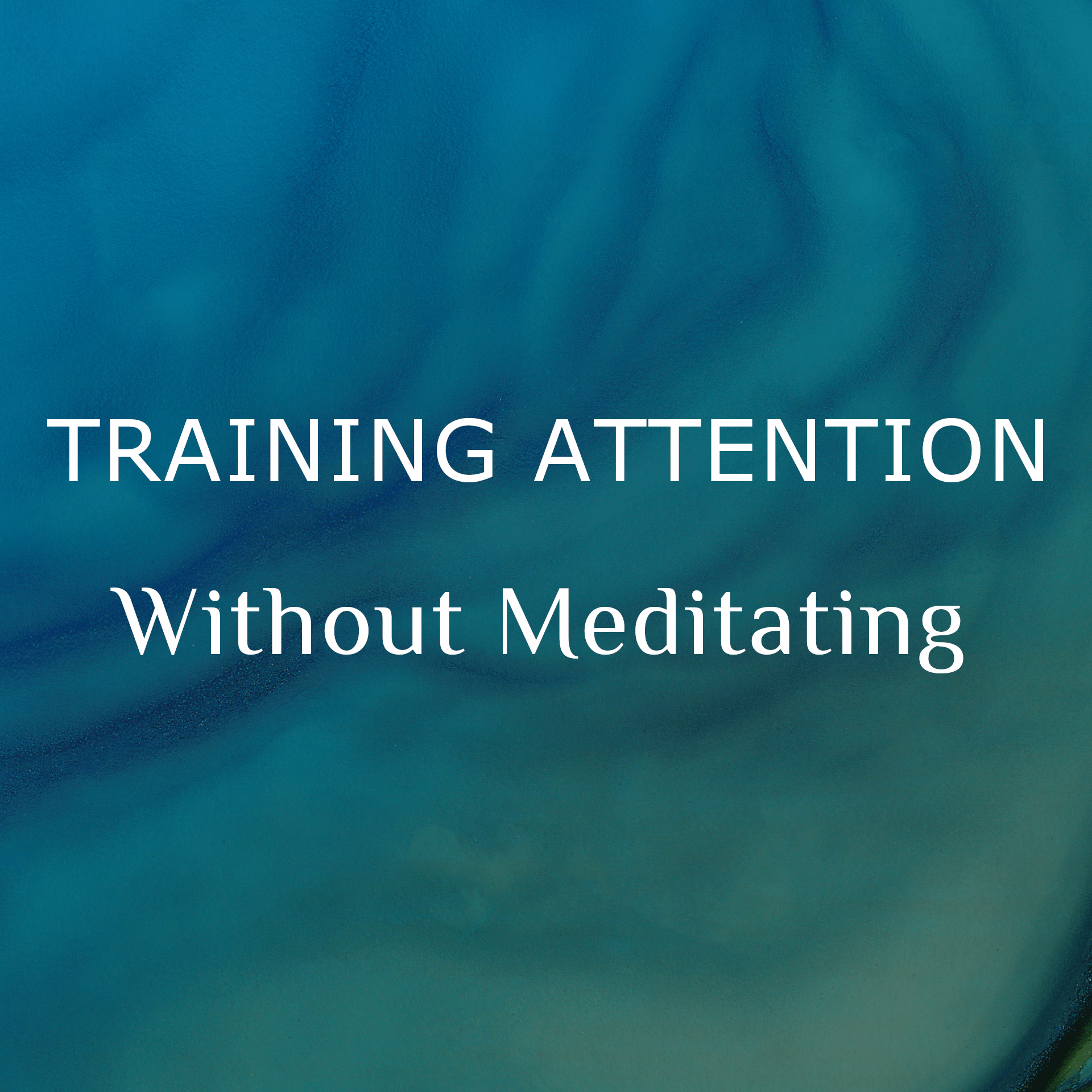 Training Attention